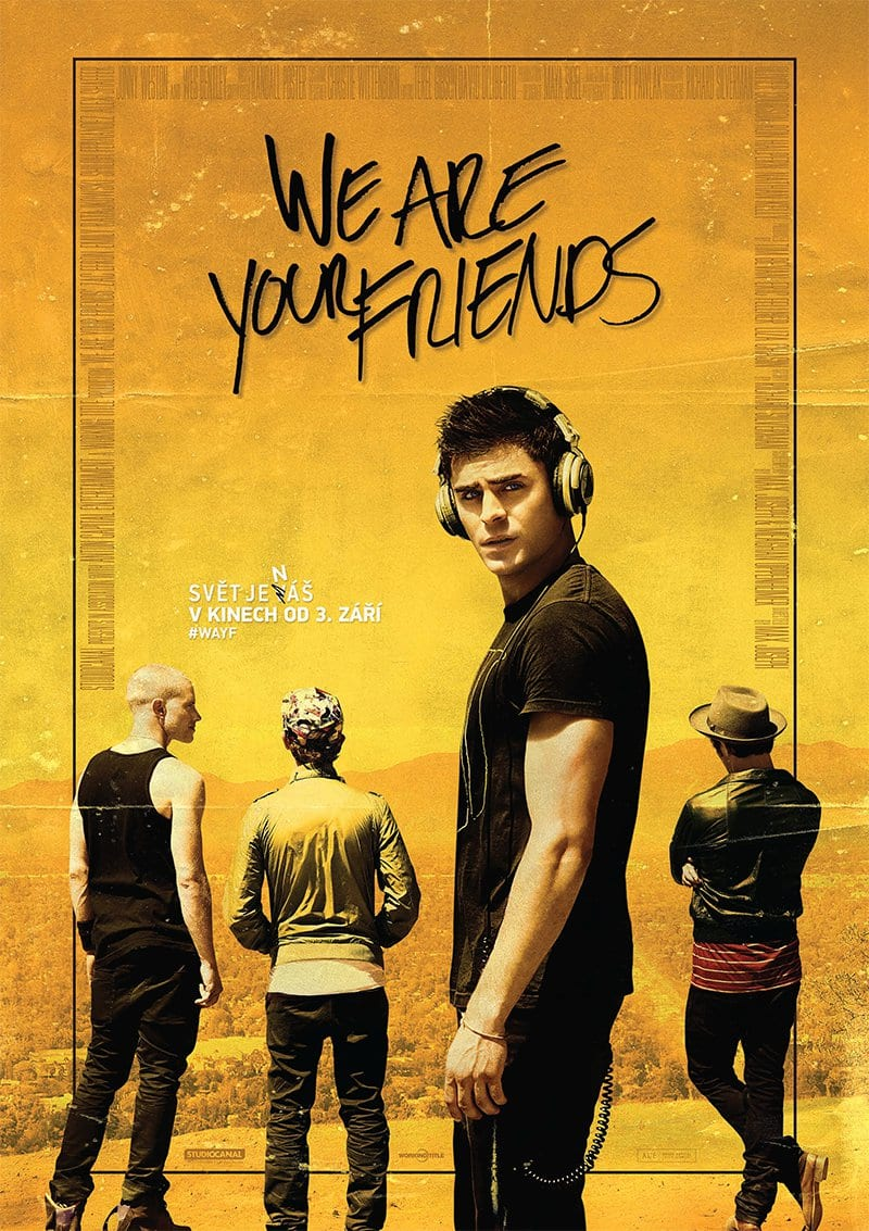 we_are_your_friends_plakat1